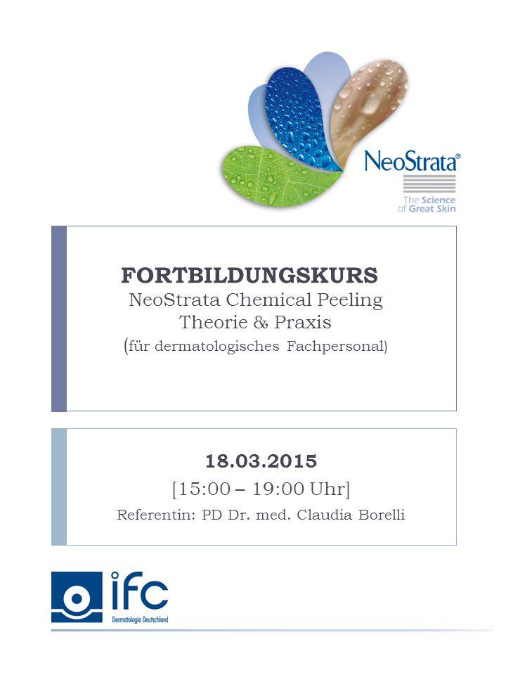 18.03.2015 [15:00 – 19:00 Uhr] Referentin: PD Dr. med. Claudia Borelli